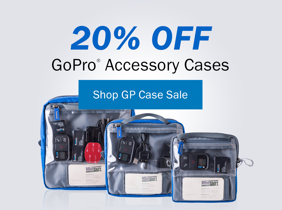 20% Off GoPro® Accessory Cases by MindShift Gear® Shop GP Case Sale >