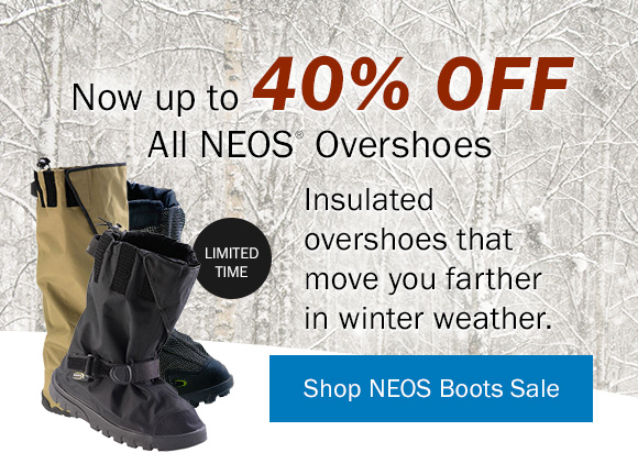Now up to 40% off! All NEOS Overshoes | Insulated overshoes that move you farther in winter weather. Shop NEOS Boots Sale >